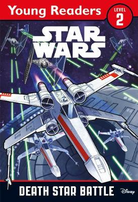 Star Wars: Death Star Battle: Star Wars Young Readers