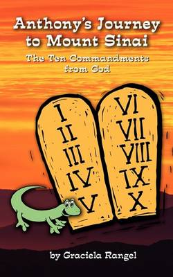 Anhtony's Journey to Mount Sinai: The Ten Commandments from God