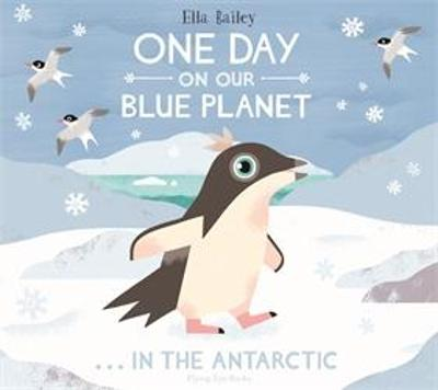 One Day on Our Blue Planet 2: In the Antarctic