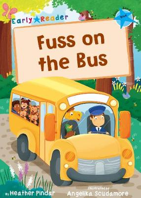 Fuss on the Bus: (Blue Early Reader)