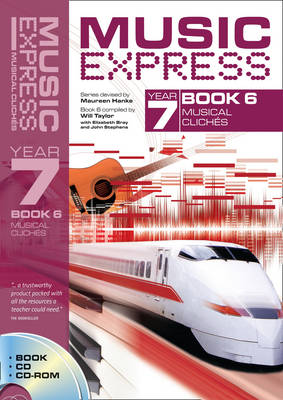 Music Express Year 7 Book 6: Musical Cliches (Book + CD + CD-ROM)