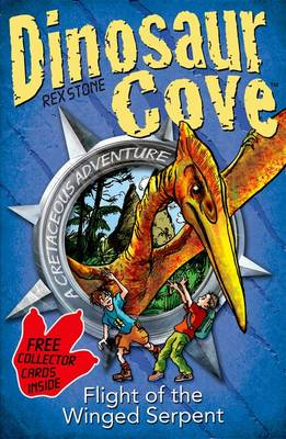 Dinosaur Cove: Flight of the Winged Serpent