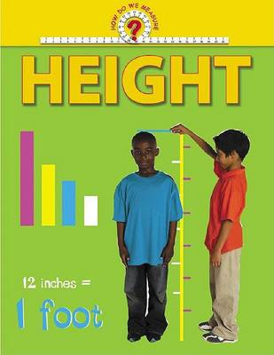 How Do We Measure: Height -L