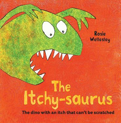 The Itchy-saurus: The dino with an itch that can't be scratched