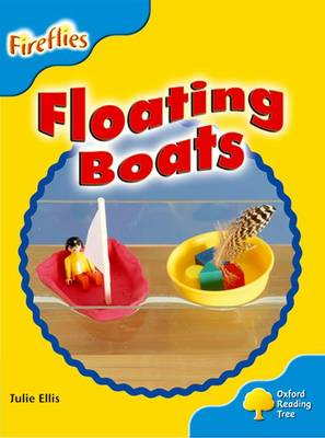 Oxford Reading Tree: Level 3: More Fireflies A: Floating Boats