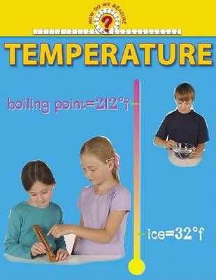 How Do We Measure: Temperature -L