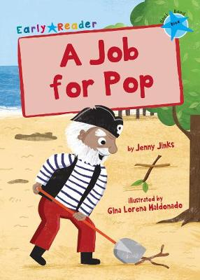 A Job for Pop (Blue Early Reader)