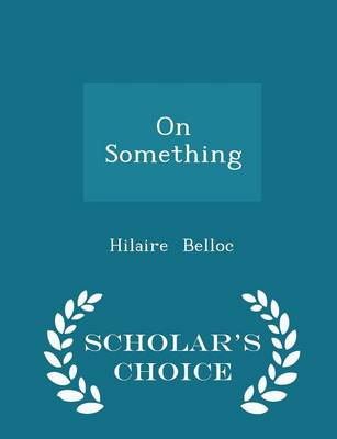 On Something - Scholar's Choice Edition