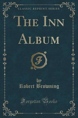 The Inn Album (Classic Reprint)