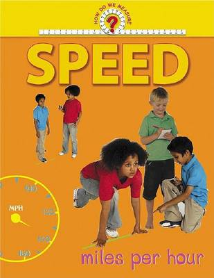 How Do We Measure: Speed -L