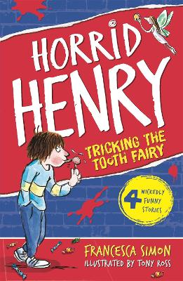 Tricking the Tooth Fairy: Book 3