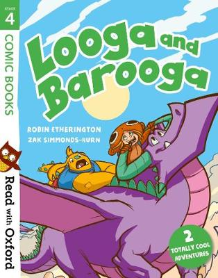 Read with Oxford: Stage 4: Comic Books: Looga and Barooga