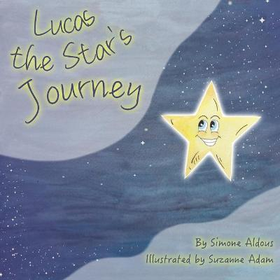 Lucas the Star's Journey
