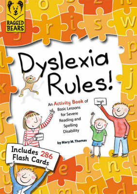 Dyslexia Rules! An Activity Book of Basic Lessons for Severe Reading and Spelling Disability