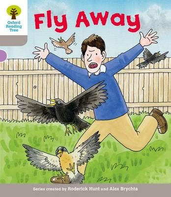 Oxford Reading Tree: Level 1: Decode and Develop: Fly Away
