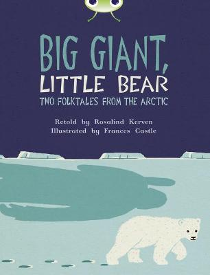 Bug Club Independent Fiction Year 3 Brown B Big Giant, Little Bear
