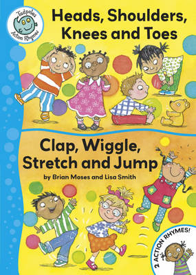 Tadpoles Action Rhymes: Head, Shoulders, Knees and Toes / Clap, Wriggle, Stretch and Jump