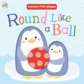 Explore First Shapes: Round Like a Ball