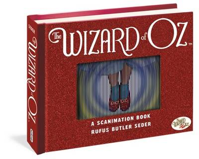 The Wizard of Oz: A Scanimation Book: 10 Classic Scenes from Over the Rainbow