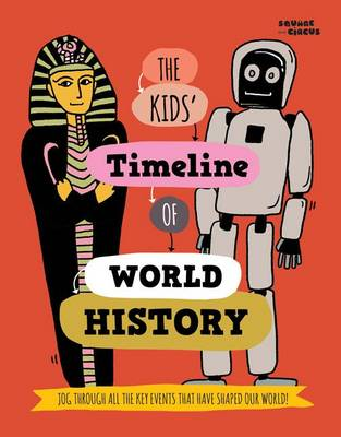 The Kids' Timeline of World History