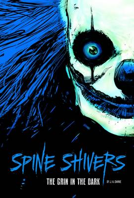 Spine Shivers: The Grin In The Dark