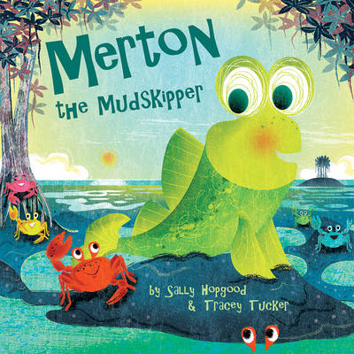 Merton the Mudskipper