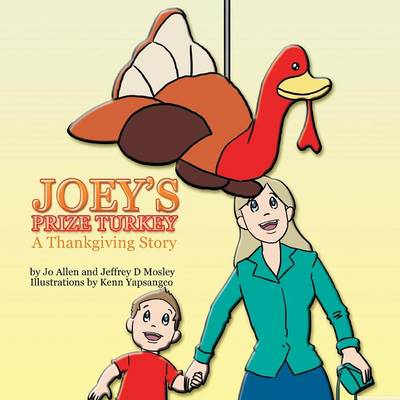 Joey's Prize Turkey: A Thankgiving Story