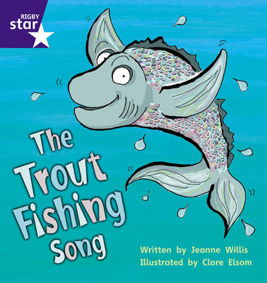 Star Phonics: The Trout Fishing Song (Phase 5)