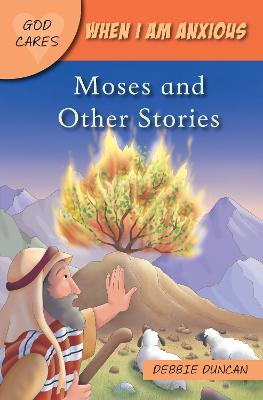 When I am anxious: Moses and the Other Stories