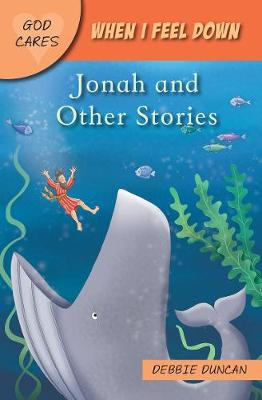When I feel down: Jonah and Other Stories