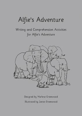 Alfie's Adventure Writing and Comprehension Activities