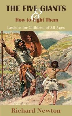 The Five Giants and How to Fight Them: Lessons for Children of All Ages