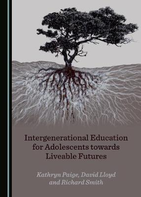 Intergenerational Education for Adolescents towards Liveable Futures