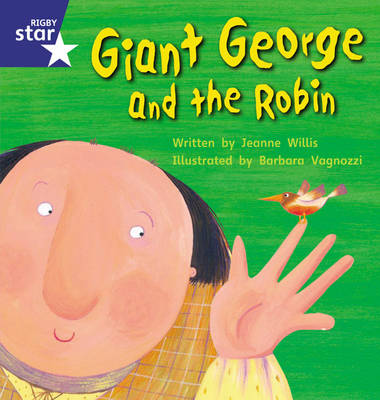 Star Phonics: Giant George and the Robin (Phase 5)