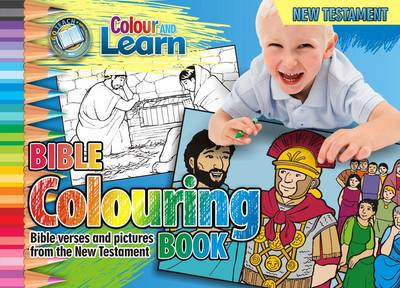 Colour and Learn New Testament: Bible Colouring Book