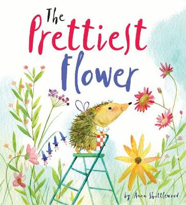 The Prettiest Flower: A Story About Friendship and Forgiveness