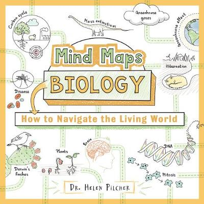 Mind Maps: Biology: How to Navigate the Living World