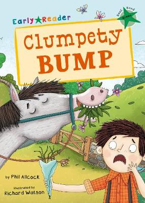 Clumpety Bump: (Green Early Reader)