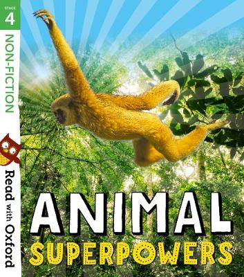 Read with Oxford: Stage 4: Non-fiction: Animal Superpowers