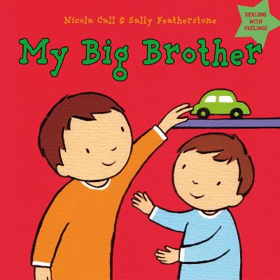 My Big Brother: Dealing with feelings