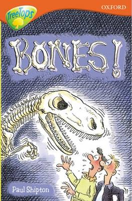 Oxford Reading Tree: Level 13: Treetops More Stories A: Bones