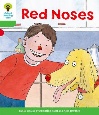 Oxford Reading Tree: Level 2: Decode and Develop: Red Noses
