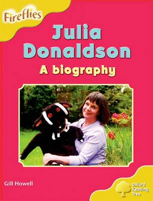 Oxford Reading Tree: Level 5: More Fireflies A: Julia Donaldson - A Biography