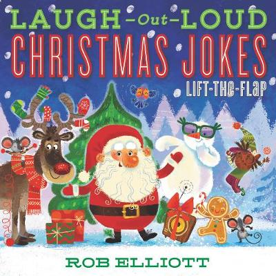 Laugh-Out-Loud Christmas Jokes: Lift-the-Flap