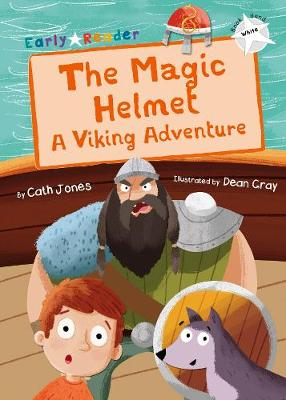 The Magic Helmet (White Early Reader): A Viking Adventure
