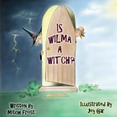 Is Wilma a Witch?