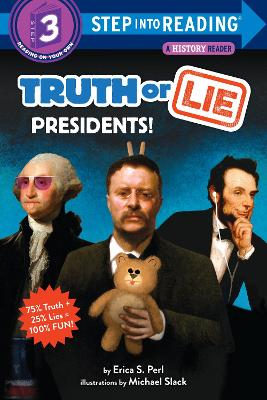 Truth or Lie: Presidents!