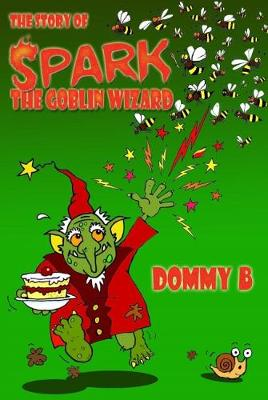 The Story of Spark the Goblin Wizard