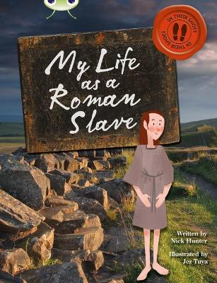 BC NF Brown B/3B My Life as a Roman Slave