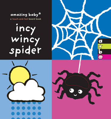 Incy Wincy Spider: Amazing Baby